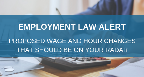 Employment Alert Wage and Hour Changes 2019